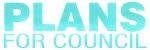 Plans For Council